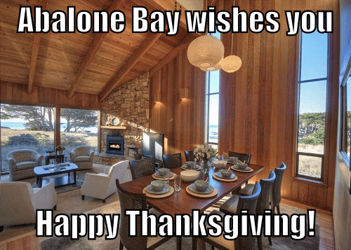 Wishing you Happy Thanksgiving 2014 from Abalone Bay