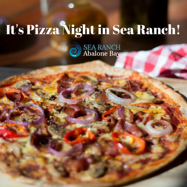 It's Pizza Night at Sea Ranch